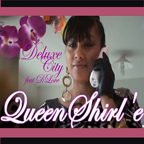 Queen Shirl'e feat. D Love