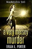 A Very Mersey Murder: Premium Hardcover Edition