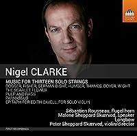 ナイジェル・クラーク:13の独奏楽器のための室内楽集