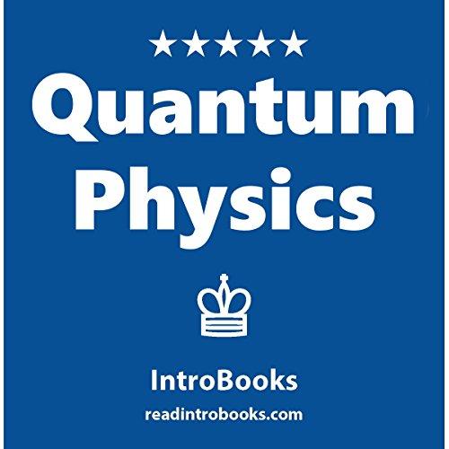 Quantum Physics Audiobook By IntroBooks cover art
