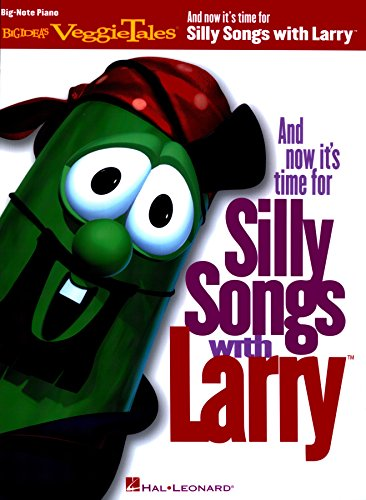 And Now It's Time for Silly Songs with Larry(TM): Big-Note Piano (English Edition)