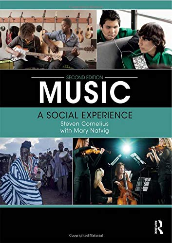 Compare Textbook Prices for Music: A Social Experience 2 Edition ISBN 9780415789332 by Cornelius, Steven,Natvig, Mary