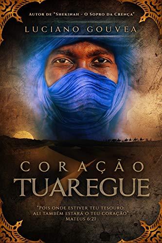 Coração Tuaregue (Portuguese Edition)