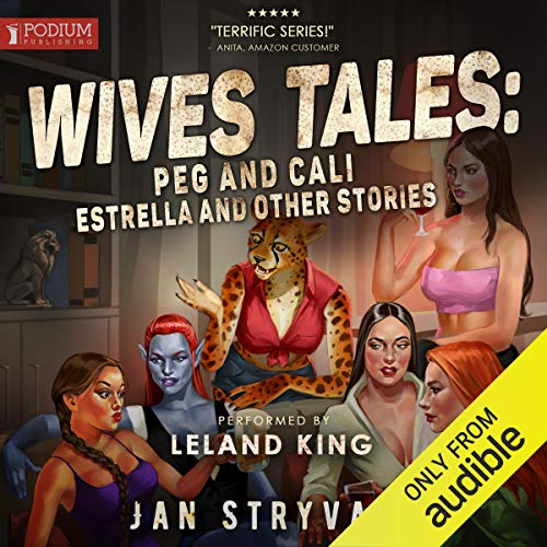 Wives Tales: Peg and Cali, Estrella and Other Stories  By  cover art