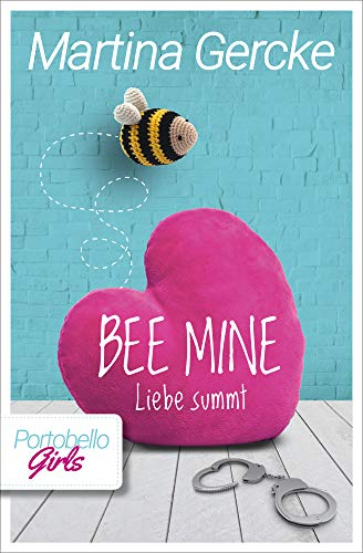 Bee mine - Liebe summt: Portobello Girls