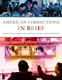 Bundle: American Corrections in Brief + WebTutor™ on WebCT™ with eBook on Gateway Printed Access Card