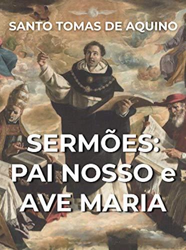 Sermões: PAI NOSSO e AVE MARIA
