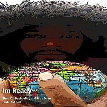 I'm Ready (feat. Iam Self)