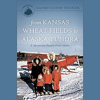 From Kansas Wheat Fields to Alaska Tundra audiobook cover art