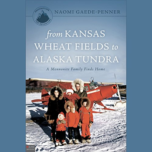 From Kansas Wheat Fields to Alaska Tundra cover art