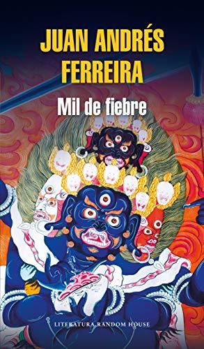 Mil de fiebre eBook: Ferreira, Juan Andrés: Amazon.es: Tienda Kindle