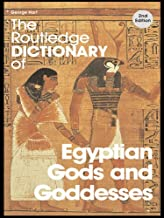 Best the routledge dictionary of egyptian gods and goddesses Reviews