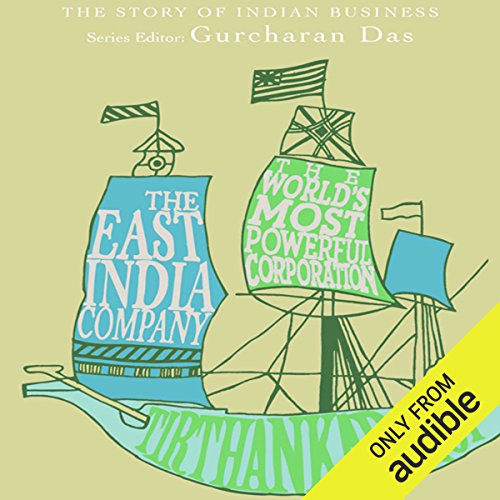 The Story of Indian Business: The East India Company cover art