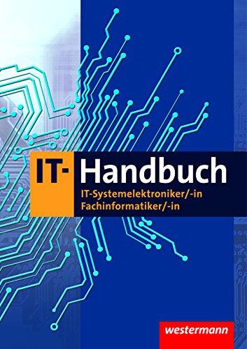 IT-Handbuch IT-Systemelektroniker/-in Fachinformatiker/-in - Schülerband, 9. Auflage 2015