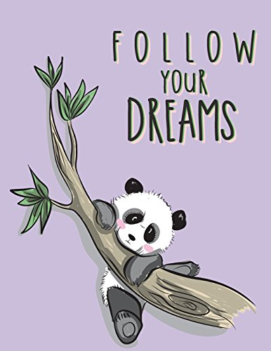 Price comparison product image Follow your dreams: Panda on purple cover and Dot Graph Line Sketch pages,  Extra large (8.5 x 11) inches,  110 pages,  White paper,  Sketch,  Draw and Paint (Panda on purple notebook) (Volume 6)