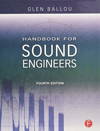 Handbook for Sound Engineers, 4th Edition