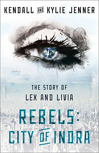 Rebels: City of Indra: The Story of Lex and Livia (1)