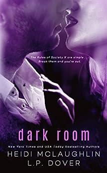 Dark Room (A Society X Novel Book 1) by [L.P. Dover, Heidi McLaughlin, Crimson Tide Editorial]
