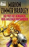 Der Preis des Bewahrers / Freie Amazonen von Darkover. Erzählungen..
