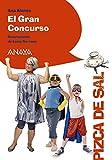 El Gran Concurso (LITERATURA INFANTIL (6-11 años) - Pizca de Sal)