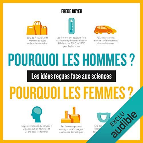 Pourquoi les hommes ? Pourquoi les femmes ? audiobook cover art