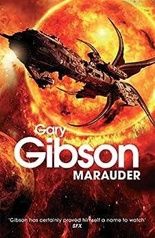 Marauder by [Gary Gibson]