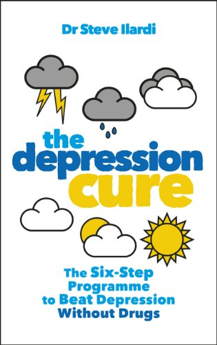 The Depression Cure: The Six-Step Programme to Beat Depression Without Drugs by [Dr Steve Ilardi]