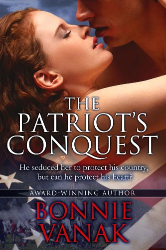 The Patriot's Conquest by [Bonnie Vanak]