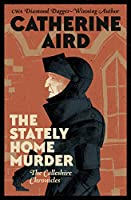 The Stately Home Murder (The Calleshire Chronicles Book 3)