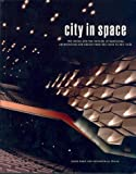 City In Space. The Inside And The Outside Of Barcelona Architecture And Design From The 50ies To The 70ies - Lurker Grand