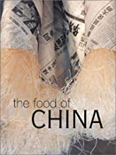 The Food of China (The Food of Series)