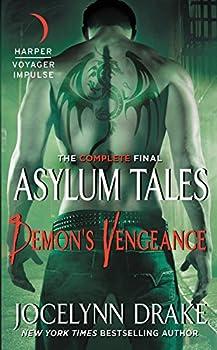Demon's Vengeance: The Complete Final Asylum Tales 0062405950 Book Cover