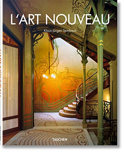 Art Nouveau: Utopia - Reconciling the Irreconcilable (Taschen\'s 25th Anniversary Special Editions Series)