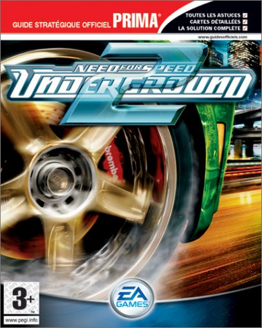 Need For Speed : Underground 2, le guide de jeu - PS2,...