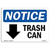 OSHA Notice Sign - Trash Can [Down Arrow] | Rigid Plastic Sign | Protect Your Business, Construction Site, Warehouse & Shop Area |  Made in The USA