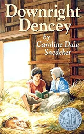 Read-at-Home Mom: Reading Through History: Downright Dencey by Caroline Dale Snedeker ()