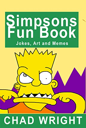 Simpsons Fun Book: For Kids, Teens and Adults (English Edition)