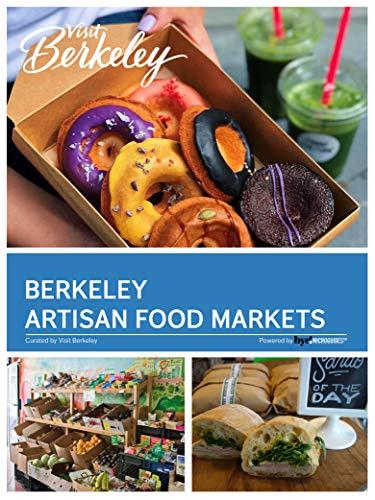 Berkeley Artisan Food Markets (Visit Berkeley)