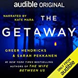 The Getaway (Audible Audiobook)