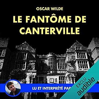Le fantôme de Canterville                   Auteur(s):                                                                                                                                 Oscar Wilde                               Narrateur(s):                                                                                                                                 Yannick Lopez                      Durée: 1 h et 20 min     Pas de évaluations     Au global 0,0