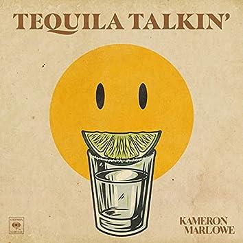 Tequila Talkin'