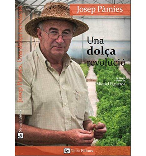 UNA DOLÇA REVOLUCIÓ (Catalan Edition)