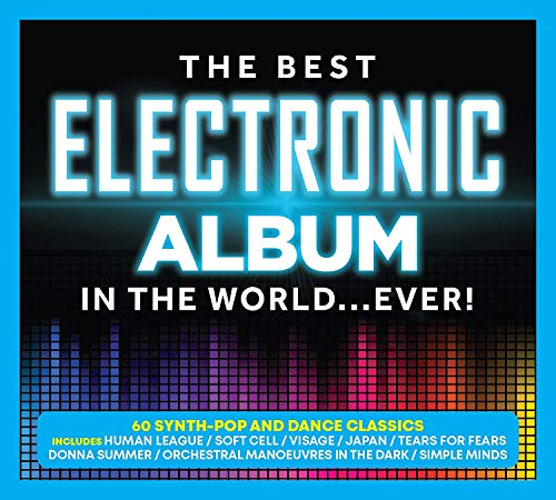 The Best Electronic Album In The World... Ever!