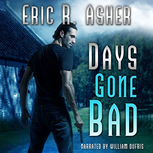 Days Gone Bad cover art