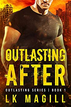 Outlasting After (Outlasting Series Book 1) by [LK Magill]