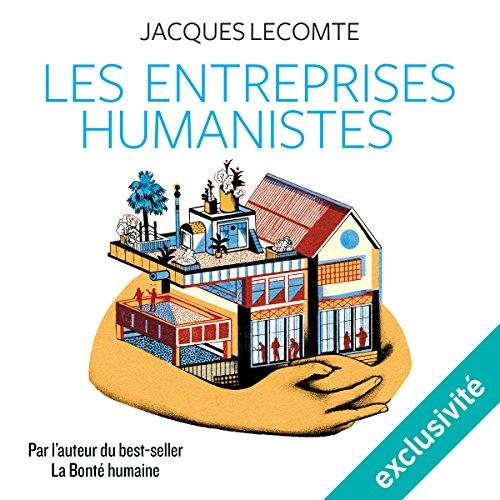 Couverture de Les entreprises humanistes