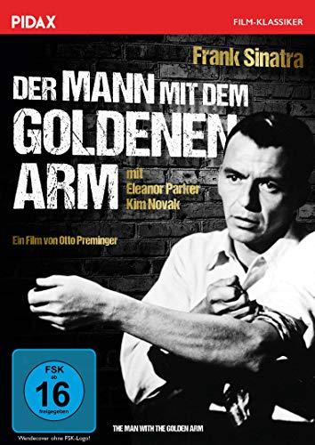 Der Mann mit dem goldenen Arm (The Man with the Golden Arm) / Legendäres Meisterwerk mit Frank Sinatra (Pidax Film-Klassiker)