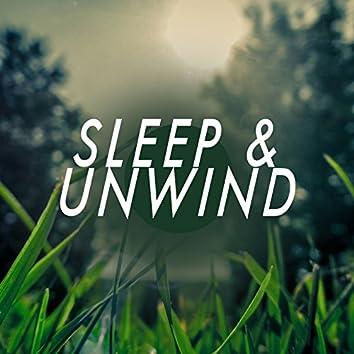 Sleep & Unwind