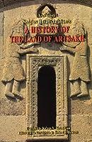 A History of the Land of Artsakh: Karabagh and Ganje, 1722-1827