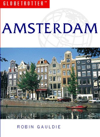Amsterdam Travel Guide (Globetrotter Guides)